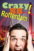 Crazy 88 spel in Rotterdam
