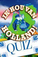 Ik Hou Van Holland Quiz in Rotterdam