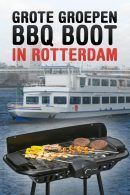 Grote Groepen BBQ Boot in Rotterdam