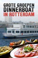 Grote Groepen Dinnerboat in Rotterdam