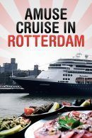 Amuse Cruise in Rotterdam