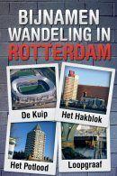 Bijnamen wandeling in Rotterdam