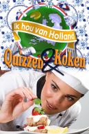 Ik hou van Holland Quizzen en koken
